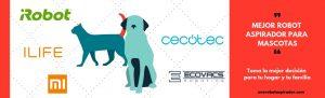 mejor robot aspirador mascotas